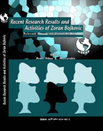 recent research results and activities of zoran bojkovic - Wseas.us
