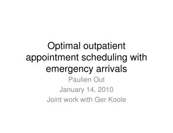 Optimal outpatient appointment scheduling with emergency ... - LNMB