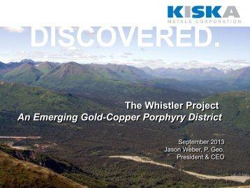 September 2013 Click to enlarge - Kiska Metals Corporation