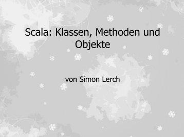 Scala: Klassen, Methoden und Objekte