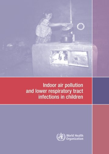 Indoor air pollution and lower respiratory tract infections in children