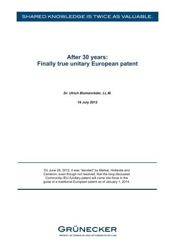 After 30 years: Finally true unitary European patent - Grünecker