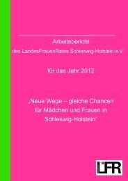 """Arbeitsbericht für das Jahr 2012 """"Neue Wege – gleiche Chancen für ..."""