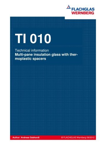 TI 010 Insulated glazing with thermoplastic spacer - FLACHGLAS ...