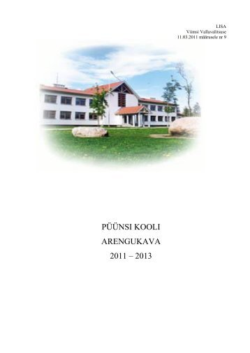 PÜÜNSI KOOLI ARENGUKAVA 2011 – 2013 - Viimsi vald