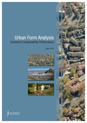 Appendix A - Urban Form Analysis: Canberra's Sustainability ...
