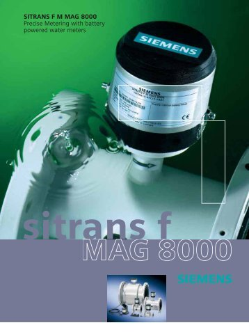 SITRANS F M MAG 8000 Precise Metering with battery powered ...