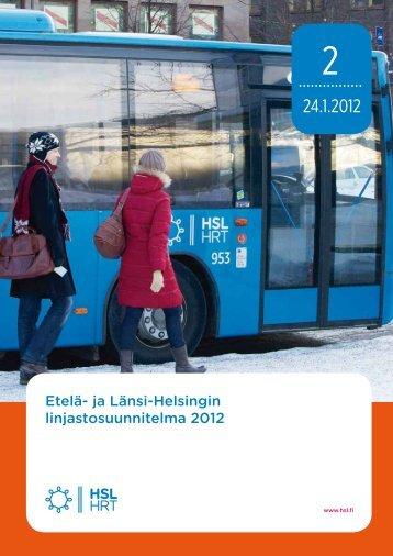 Etelä- ja Länsi-Helsingin linjastosuunnitelma 2012 - HSL