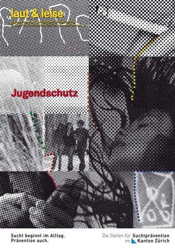 Jugendschutz - Suchtprävention im Kanton Zürich