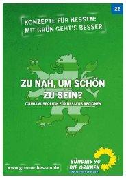 Tourismuskonzeptes - Bündnis 90/Die Grünen Hessen