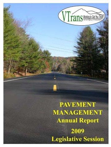 PAVEMENT MANAGEMENT Annual Report 2009 - Vermont AOT ...