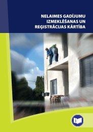 nelaimes gadījumu izmeklēšanas un reģistrācijas kārtība