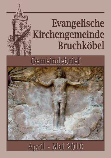 Gemeindebrief April - Mai 2010 - Evangelische Kirche Bruchköbel
