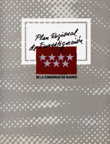 Plan Regional de Investigación de la Comunidad de Madrid- 1990 ...