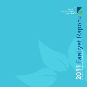 2011 Yılı Faaliyet Raporu - Enerji ve Tabii Kaynaklar Bakanlığı