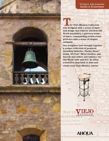 he Viejo Mission Collection was designed with a sense of style and ...
