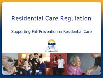 Residential Care Regulation - The Centre for Hip Health and Mobility
