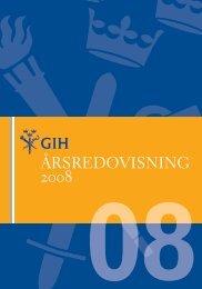 Årsredovisning 2008 - GIH