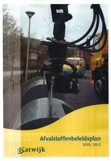 Afvalstoffenbeleidsplan 2010-2013 - Gemeente Katwijk