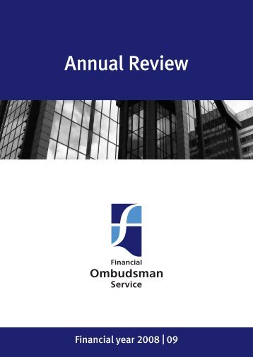 annual review 2008/09 [PDF] - Financial Ombudsman Service