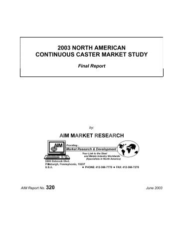 2003 NORTH AMERICAN CONTINUOUS CASTER MARKET STUDY