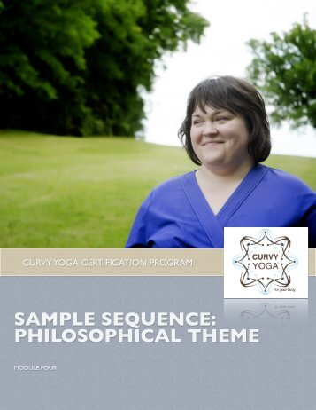 SAMPLE SEQUENCE: PHILOSOPHICAL THEME - Curvy Yoga