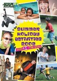 Summer Holiday Activities 2008 Summer Holiday Activities 2008 ...