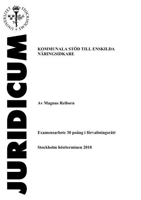 KOMMUNALA STÖD TILL ENSKILDA NÄRINGSIDKARE ... - Juridicum