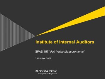 "SFAS 157 ""Fair Value Measurements"" - IIA Dallas Chapter"