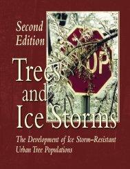 The Development of Ice Storm–Resistant Urban Tree Populations