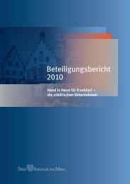 Beteiligungsbericht 2010 (PDF 4.8 MB) - Frankfurt am Main