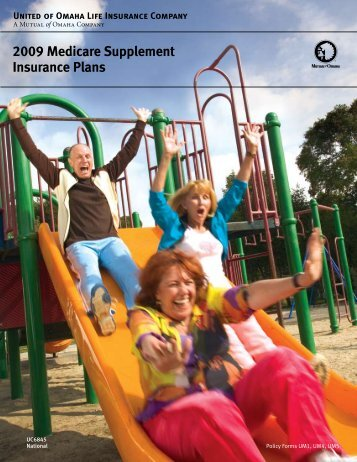 2009 Medicare Supplement Insurance Plans - Mutual of Omaha
