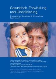 Gesundheit, Entwicklung und Globalisierung: Orientierungen ... - Gtz