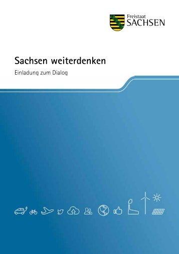 Sachsen weiterdenken« [Download,*.pdf, 0,67 MB] - Neue Ideen für ...