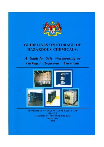 Guidelines on Storage of Hazardous Chemicals (A guide for ... - Dosh