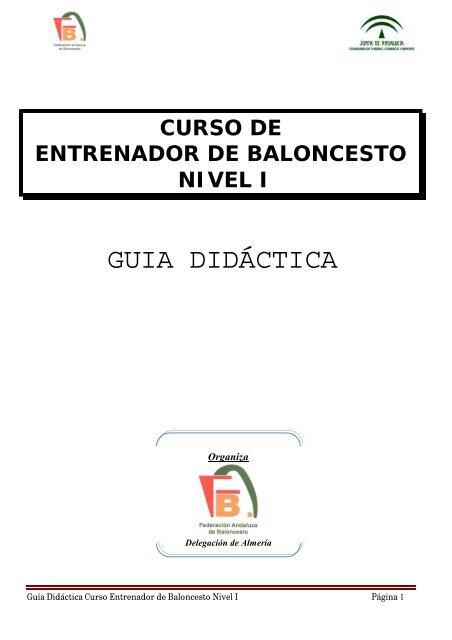 Guía Didáctica Nivel I - Federación Andaluza de Baloncesto