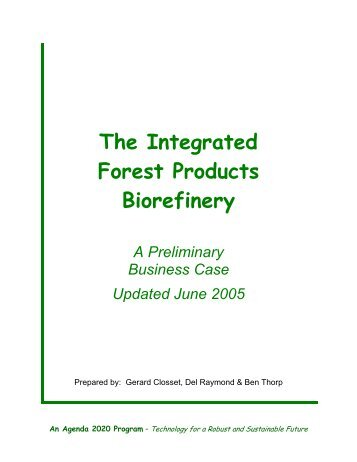 The integrated forest products biorefinery by Gerrard Closset ... - Pyne