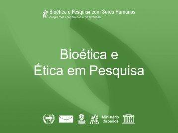 Bioética e Ética em Pesquisa - Anis