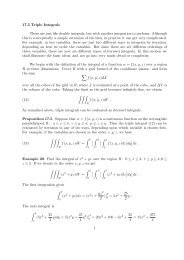 17.5 Triple Integrals These are just like double integrals, but with ...