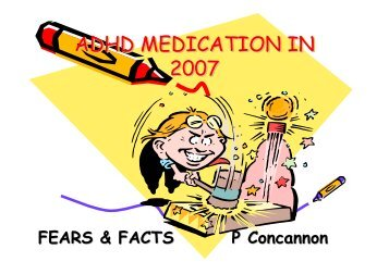 ADHD Medications in 2007 - CHERI - The Children's Hospital ...