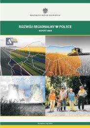 Rozwój regionalny w Polsce. Raport 2009 - Ministerstwo Rozwoju ...