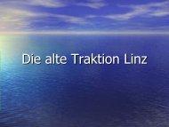 Die alte Traktion Linz - Kochleo.at