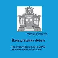 Škola přátelská dětem - Stručný průvodce manuálem UNICEF