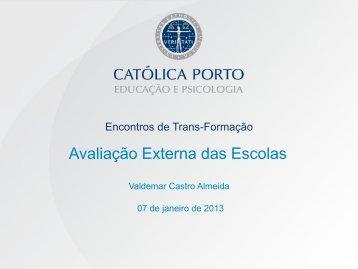 """Valdemar Castro Almeida - """"Avaliação Externa das Escolas"""""""