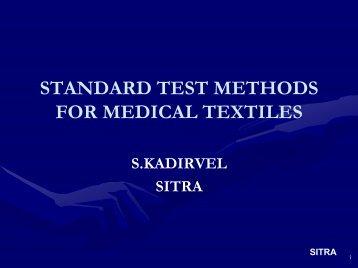 STANDARD TEST METHODS FOR MEDICAL TEXTILES - Technotex