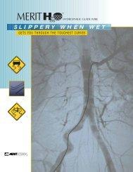 SLIPPERY WHEN WET - Merit Medical