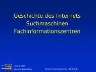 30.4. Geschichte des Internets, Suchmaschinen - Institute for ...
