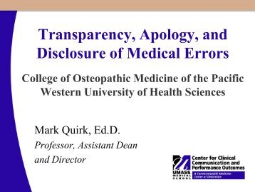 Transparency, Apology, & Disclosure of Medical Errors - Western ...