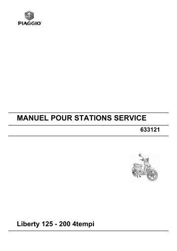 MANUEL POUR STATIONS SERVICE Liberty 125 - 200 4tempi