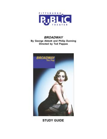 BROADWAY STUDY GUIDE.October.pmd - Pittsburgh Public Theater